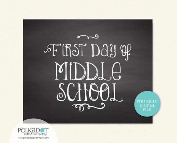 Printable First & Last Day of Middle School - 8x10 Framable Print and Decor
