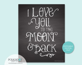 Love You to the Moon and Back Quote - Download and Print