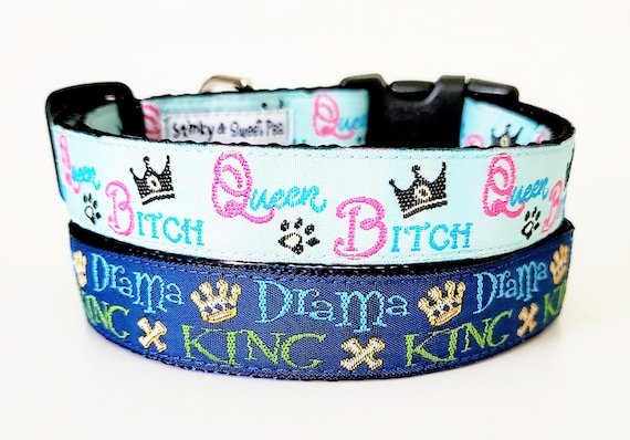 Royal Pain Dog Collar / King / Queen / Bitch / Drama / Small Dog Collar / Dog Collars / Adjustable / Girl Dog Collar / Boy Dog Collar