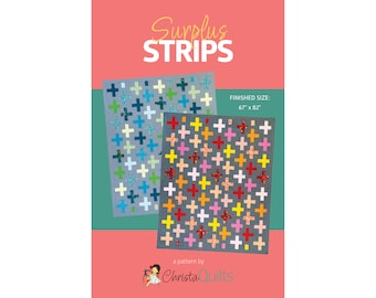 Surplus Strips Digital Quilt Pattern by Christa Watson of ChristaQuilts