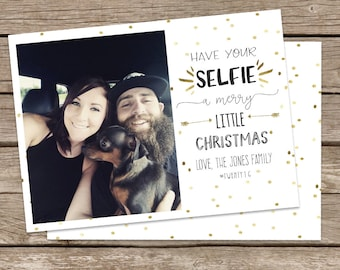 Photo Christmas Card : Have Your SELFIE a Merry Little Christmas Custom Photo Holiday Card Printable, Gold Confetti, Hashtag