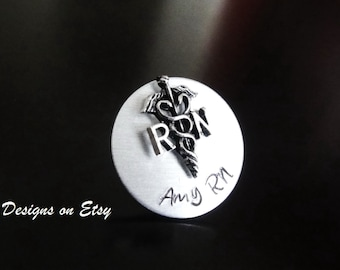 RN LPN Nursing Personalized Pin; Handstamped Nursing Pin;Nurse Graduation Gift; Nurse RN Pin;Registered Nurse Pin