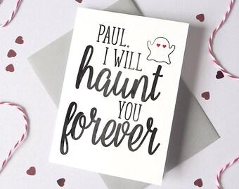 Haunt You Romantic Halloween Card – Personalised Halloween Card – card for husband - card for wife - halloween invite - halloween card