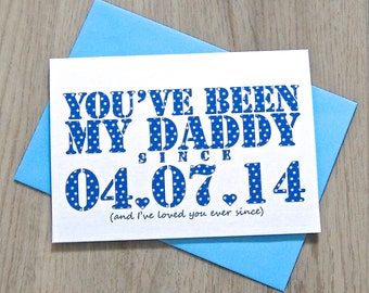 Daddy Since Card – Personalised Father's Day Card – Card for Daddy – birthday card for Daddy dad – Christmas card for daddy - card from baby