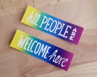 All People Are Welcome Here Stickers - 3x2.5