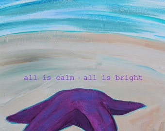 all is calm, all is bright (seastar) - HOLIDAY ART CARD - ecofriendly