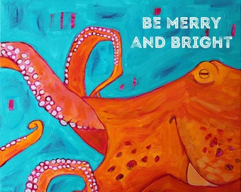 be merry and bright (octopus)  - HOLIDAY ART CARD - ecofriendly