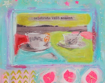 celebrate THIS moment  - ART CARD - ecofriendly