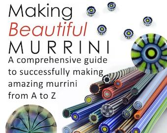 eBook MAKING MURRINI Lampwork Tutorial - 100 Color Photos 50 pg Pdf - Successfully make amazing complex murrini