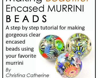 Making Encased MURRINI BEADS Lampwork Tutorial - eBook - 200 Color Photos 90 Pages - easy to follow step by step