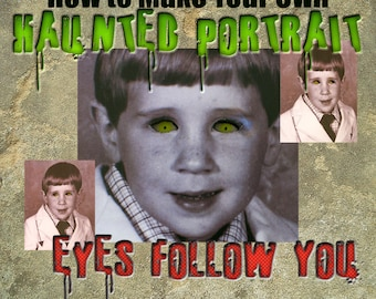 DIY Haunted Portrait Instructions | Eyes Follow You | Haunted Mansion or House Prop | PDF Instructions | Digital Download