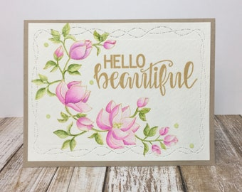 Hello Beautiful - Handstamped and painted All Occasion Greeting Card
