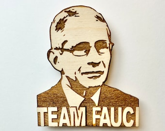 Wooden Team Fauci Magnet, Free shipping in the US!