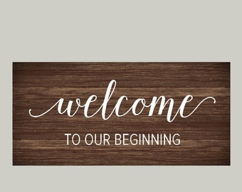 Wedding Welcome Vinyl Decal, Welcome to our Beginning Decal, Wedding Decals, Welcome Vinyl Decal, Wedding Decor