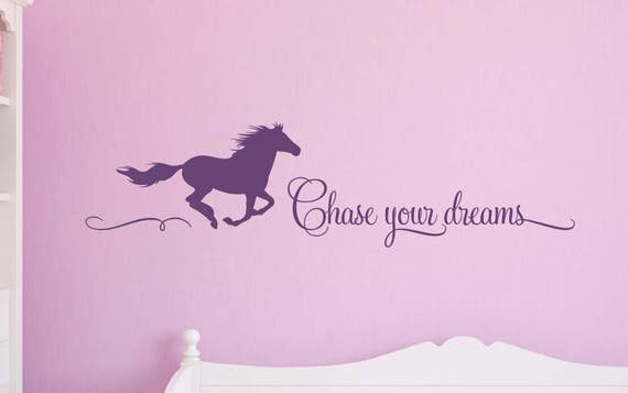 Horse Wall Decal for Girls Bedroom, Wall Decor for Cowgirls, Chase your Dreams