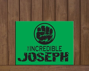 Incredible Hulk Inspired Personalized Sign