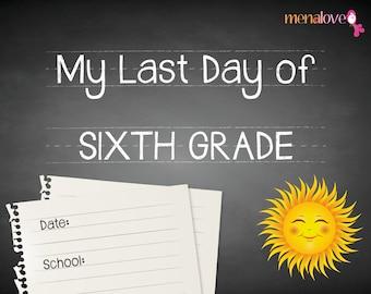 Last School Day - Sixth Grade