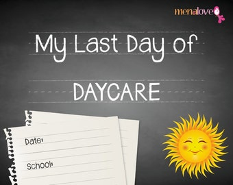 Last School Day - Daycare