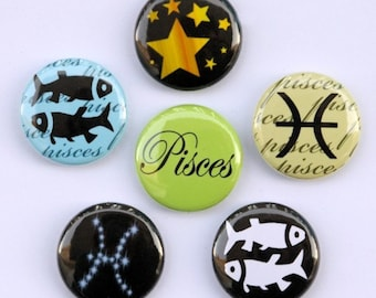 Pisces Set of 6 Buttons - Pinbacks Badges 1 inch