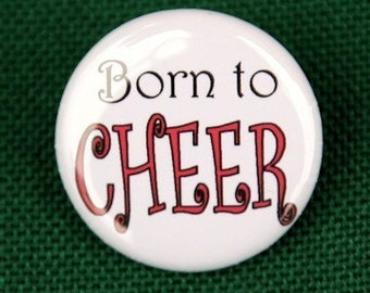 Born To Cheer Button Pin Badge 1 inch