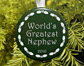 World's Greatest Nephew Christmas Ornament - 5 color choices - C159
