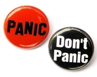 Panic Don't Panic Set of 2 Buttons Pinbacks Badges 1 inch