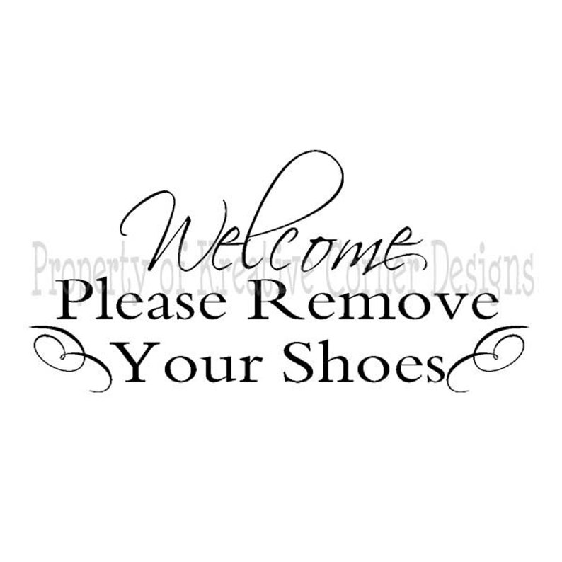 Remove Your Shoes Welcome Please Remove Your Shoes Vinyl Decal Front Door Decal Welcome Decal Door Decal
