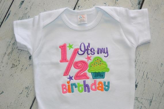 Happy Half Birthday Bodysuit 1 2 Shirt Baby 6 Month
