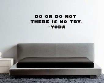 Vinyl wall art lettering Star Wars Quote Do or do not there is no try