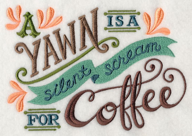 COFFEE YAWN Embroidery on  Tee or  Sweat by Rosemary image 0