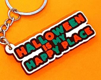 Halloween Keychain - Spooky Halloween Keychain - Halloween Charm - Halloween is my happy place - Kawaii Halloween - Halloween Bag Charm