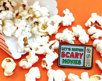 Halloween Pin - Scary Movie Pin - Let's watch Scary movies - Halloween Brooch - Horror Movie Pin