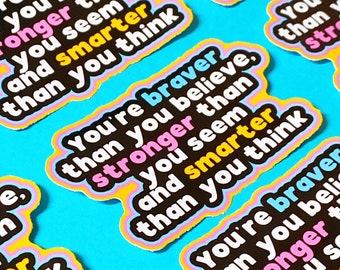 You're Braver Than You Believe Sticker - Winnie The Pooh Sticker - Positivity Sticker -Laptop Decal - Journal Stickers