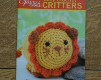 2009 crochet pattern book crochet Critters Vanna's choice 10 amigurumi designs