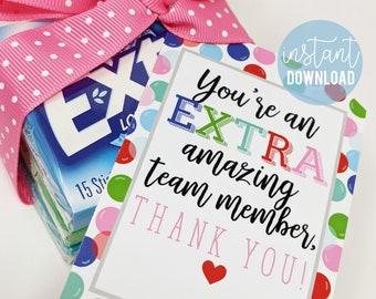 Team Appreciation Printable Tag   Gum Tags   Extra Tags   Extra Amazing Team   Team Member Thank You   Staff Appreciation Tag   Gum Tags