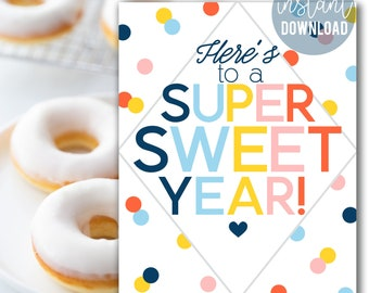 Super Sweet Year Printable Sign   Back To School Print   Donut Sign   PTA PTO Break Room Sign   Teacher Appreciation   Treats For Teachers
