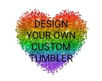 Design Your Own 20 oz Skinny Glittered Tumbler