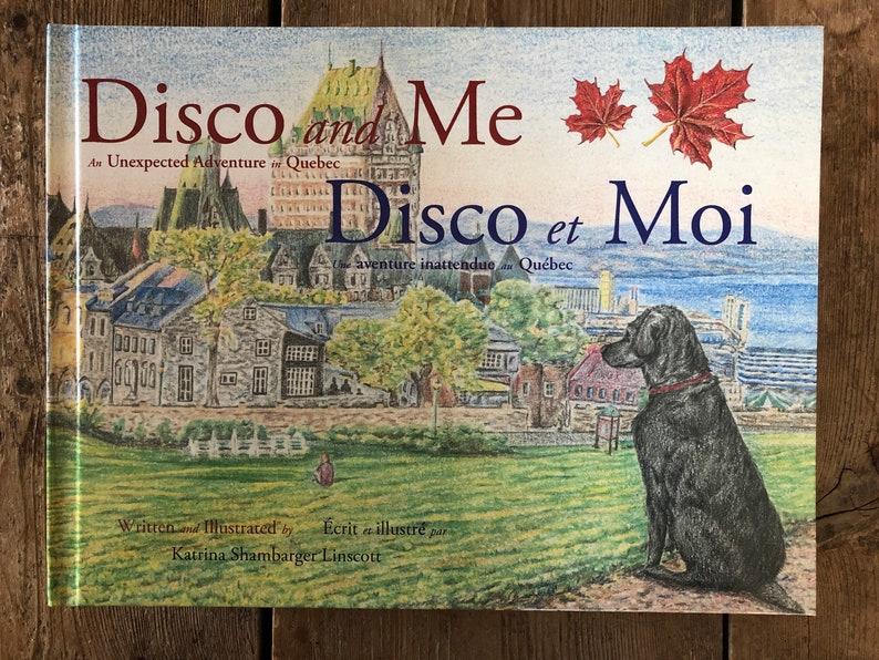 Disco and Me/Disco et Moi Hardbound An Unexpected Adventure image 0