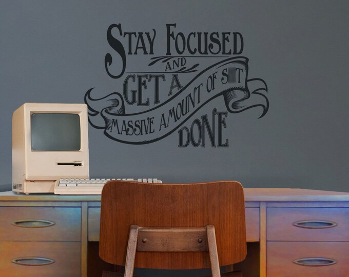 motivational quote wall decal, office sticker art, get shit done design