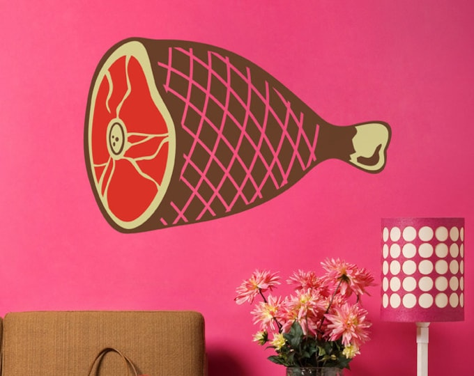 big ham wall decal, meat sticker art, kitsch wall art, meat-lovers art, novelty wall decor, ham leg art, butcher shop art