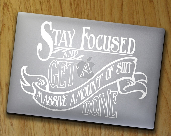 motivational quote laptop decal,office vinyl sticker art- WARNING cuss word present, art nouveau, get shit done, FREE SHIPPING