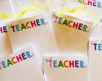 Best TEACHER Ever! Notepads - READY to SHIP