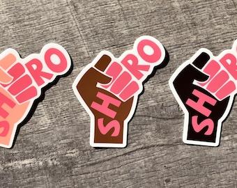 "Shero - 3"" x 2"" Sticker"