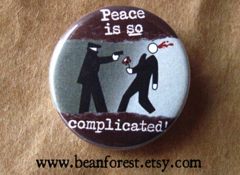 peace is SO complicated