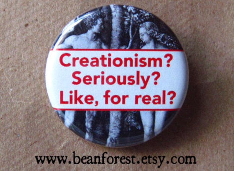 pinback button badge creationism is silly
