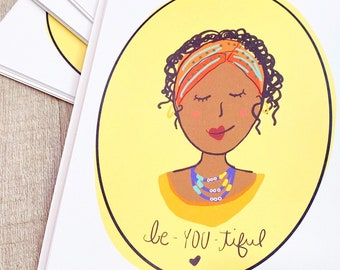 Be You Tiful Art Print
