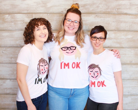 "Custom ""I'M OK"" Tshirt - Mental Illness Awareness"