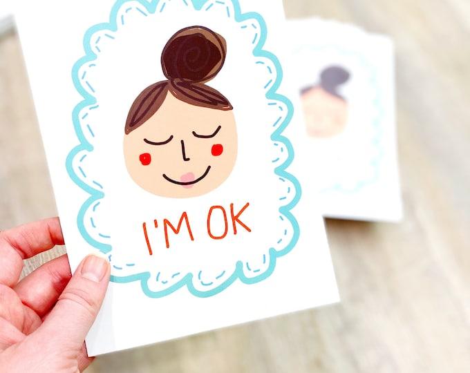 I'm OK - Art Print