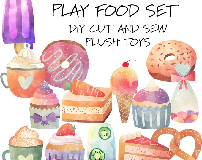 Sweet Treats Play Food Set - Cut & Sew Plush Toys