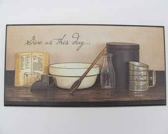 "Primitive Kitchen Decor,Give Us This Day,Vintage Sifter,.Milk Bottle,Table Prayer,18""x 9"",Susie Boyer"